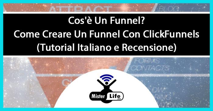ClickFunnels: Cos'è Un Funnel e Come Creare Un Funnel (Tutorial Italiano e Recensione)